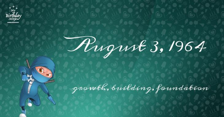 August 3, 1964 Birthday Ninja