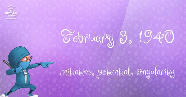 February 3, 1940 Birthday Ninja