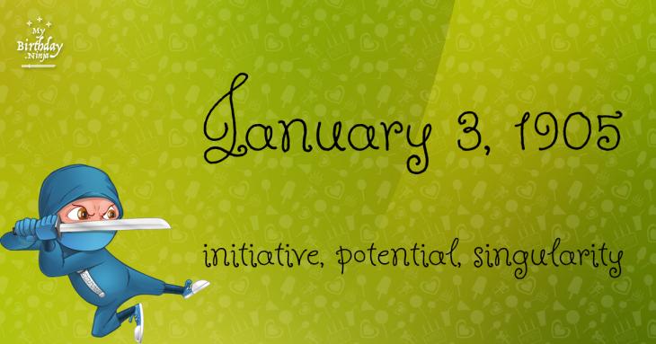 January 3, 1905 Birthday Ninja