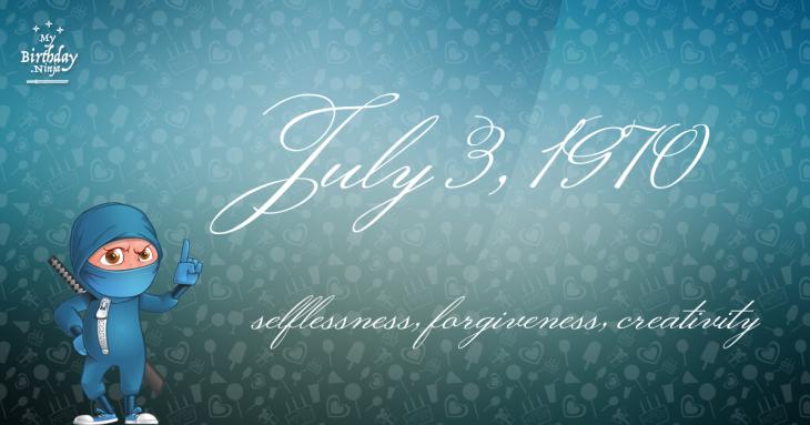 July 3, 1970 Birthday Ninja