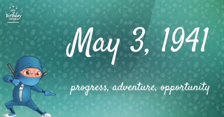 May 3, 1941 Birthday Ninja