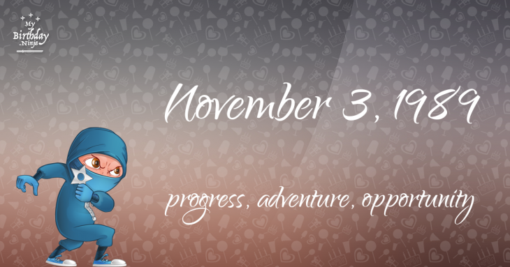 November 3, 1989 Birthday Ninja