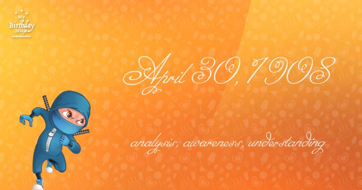 April 30, 1908 Birthday Ninja