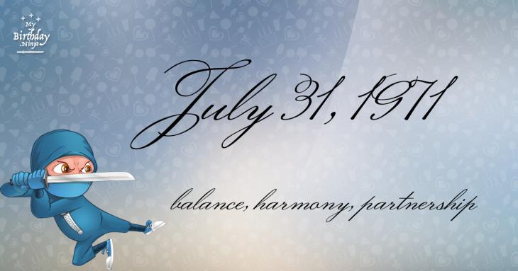 July 31, 1971 Birthday Ninja