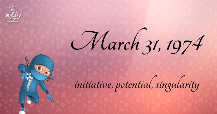 March 31, 1974 Birthday Ninja