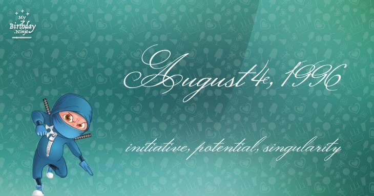August 4, 1996 Birthday Ninja