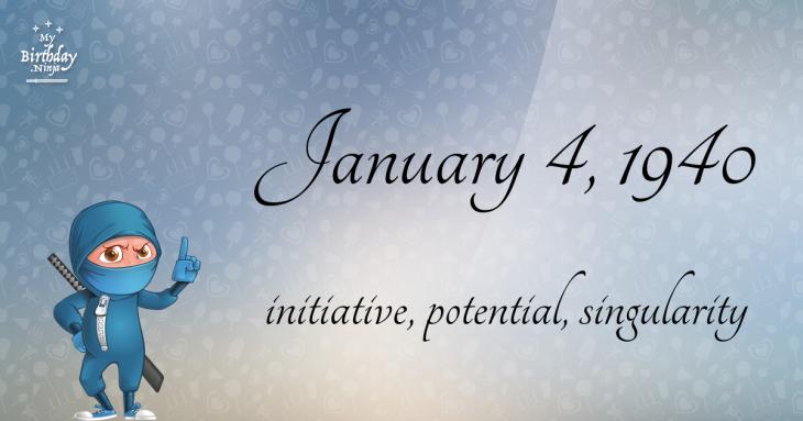 January 4, 1940 Birthday Ninja