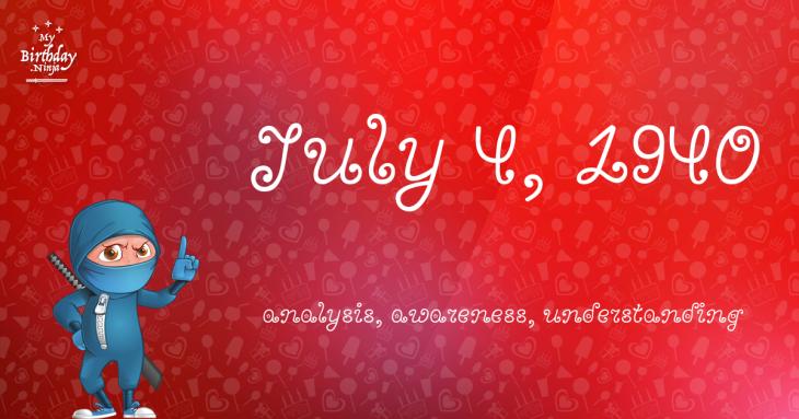July 4, 1940 Birthday Ninja