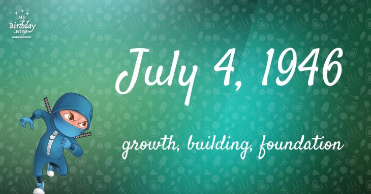 July 4, 1946 Birthday Ninja