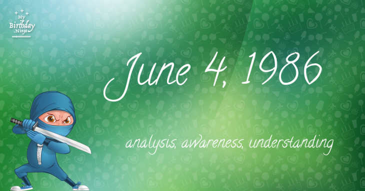 June 4, 1986 Birthday Ninja