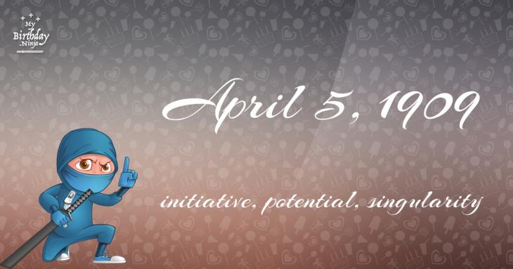 April 5, 1909 Birthday Ninja