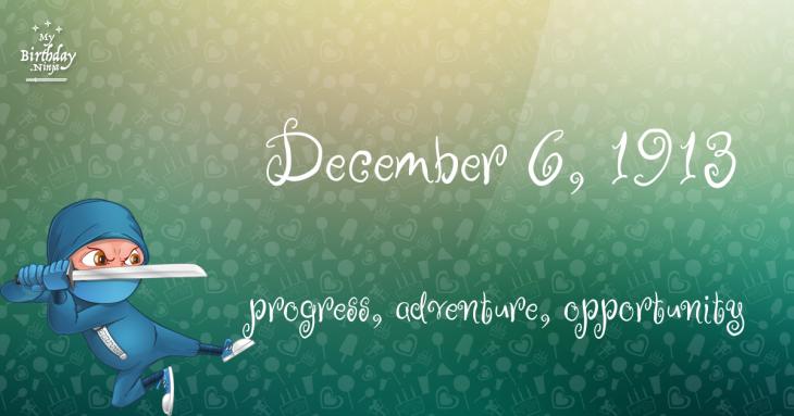 December 6, 1913 Birthday Ninja