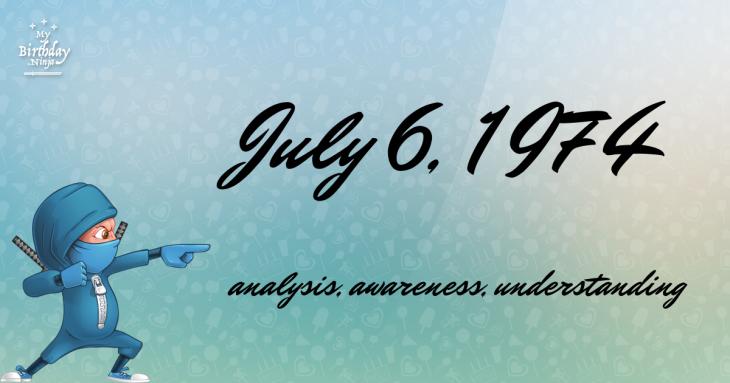 July 6, 1974 Birthday Ninja