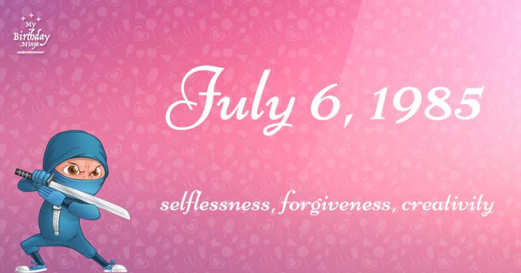 July 6, 1985 Birthday Ninja