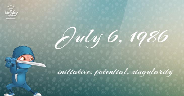 July 6, 1986 Birthday Ninja