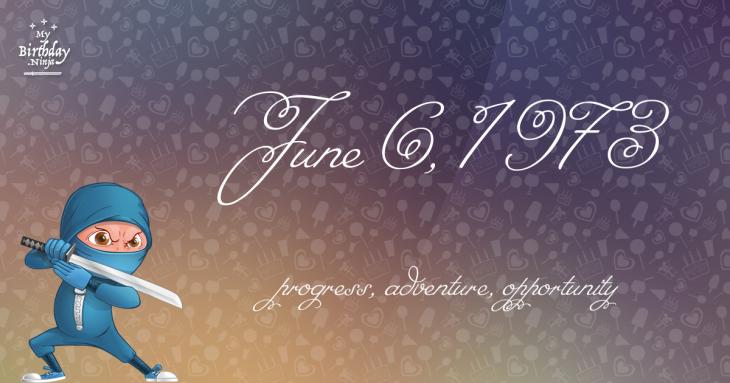 June 6, 1973 Birthday Ninja