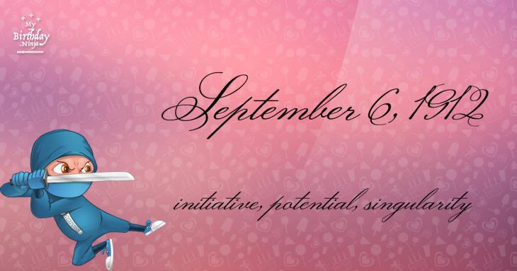 September 6, 1912 Birthday Ninja