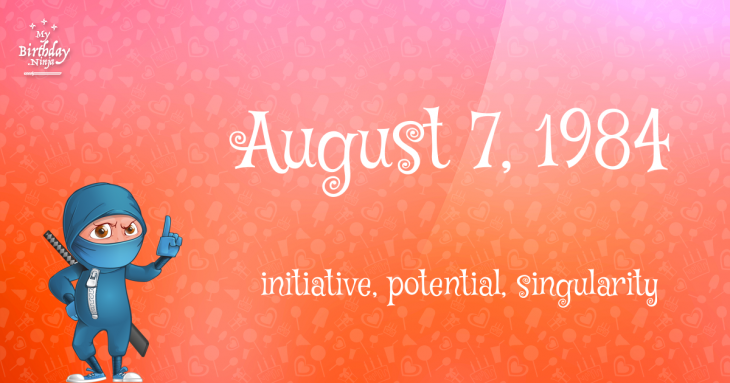 August 7, 1984 Birthday Ninja