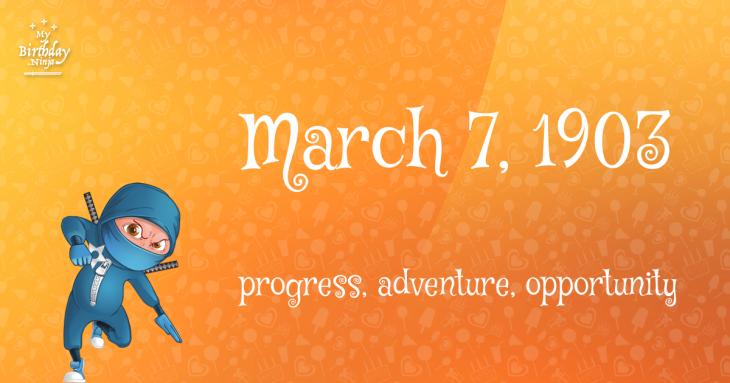March 7, 1903 Birthday Ninja