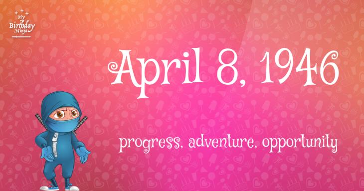 April 8, 1946 Birthday Ninja