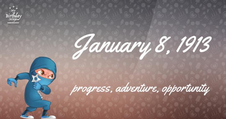 January 8, 1913 Birthday Ninja