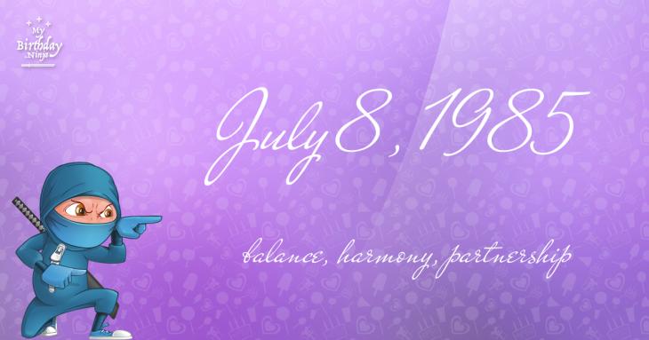 July 8, 1985 Birthday Ninja