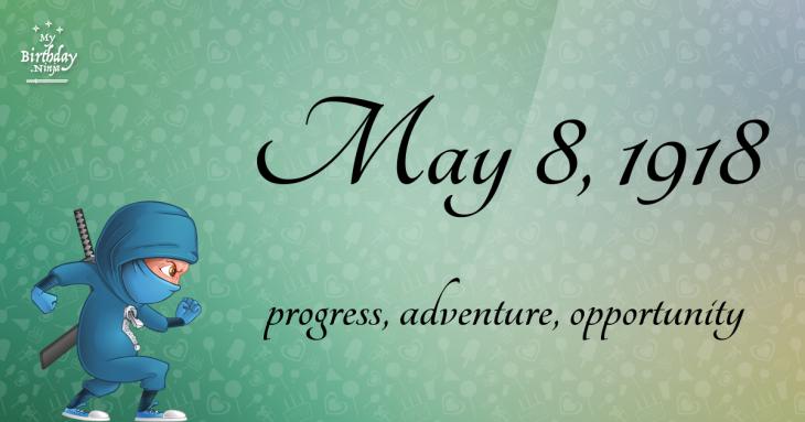 May 8, 1918 Birthday Ninja