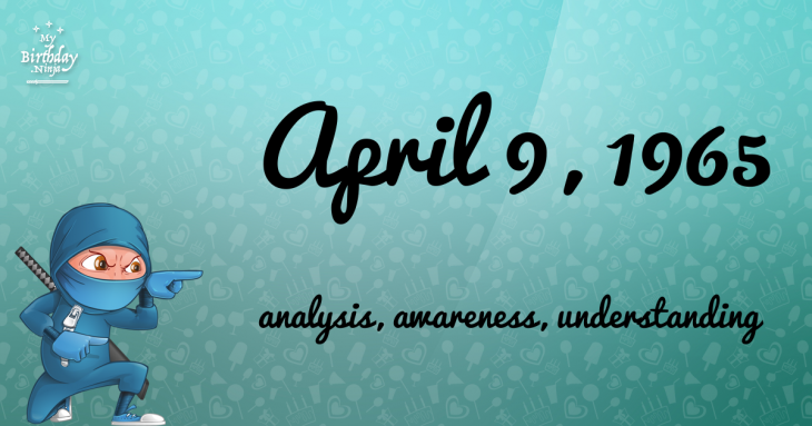 18 Fun Birthday Facts About April 9 1965 You Must Know