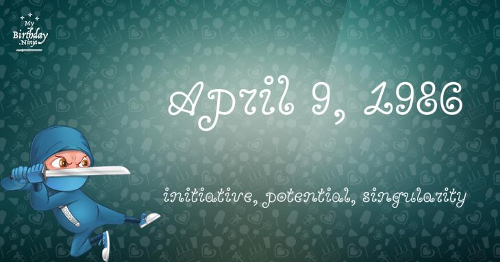 April 9, 1986 Birthday Ninja