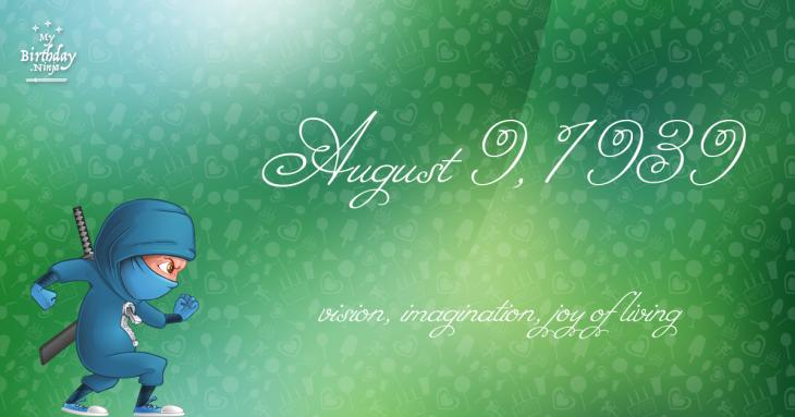 August 9, 1939 Birthday Ninja