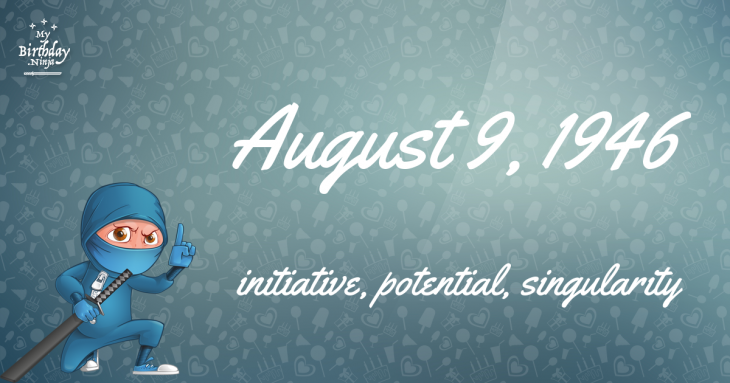 August 9, 1946 Birthday Ninja