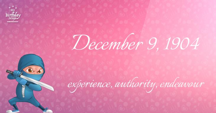 December 9, 1904 Birthday Ninja