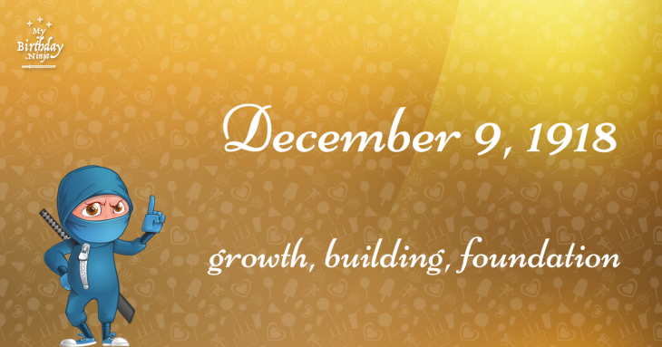 December 9, 1918 Birthday Ninja