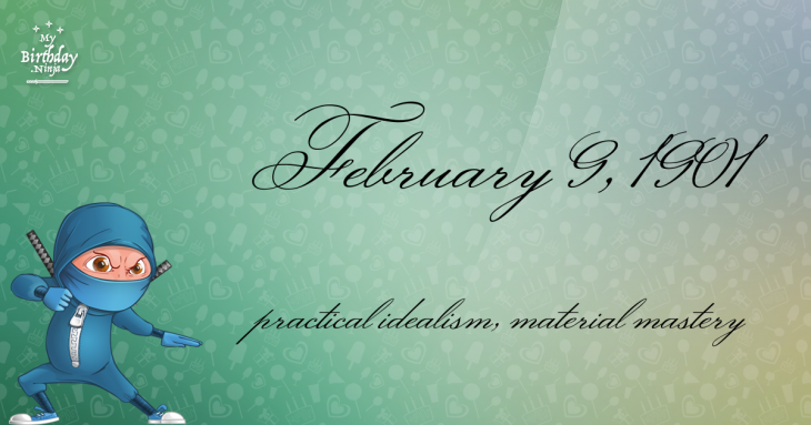 February 9, 1901 Birthday Ninja