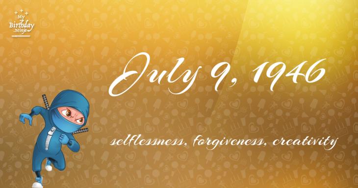 July 9, 1946 Birthday Ninja
