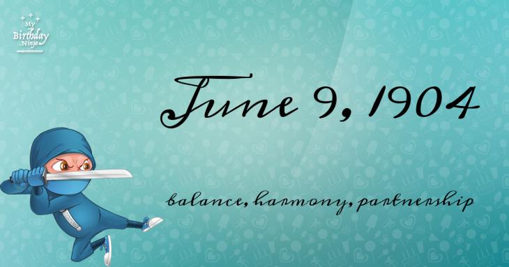 June 9, 1904 Birthday Ninja