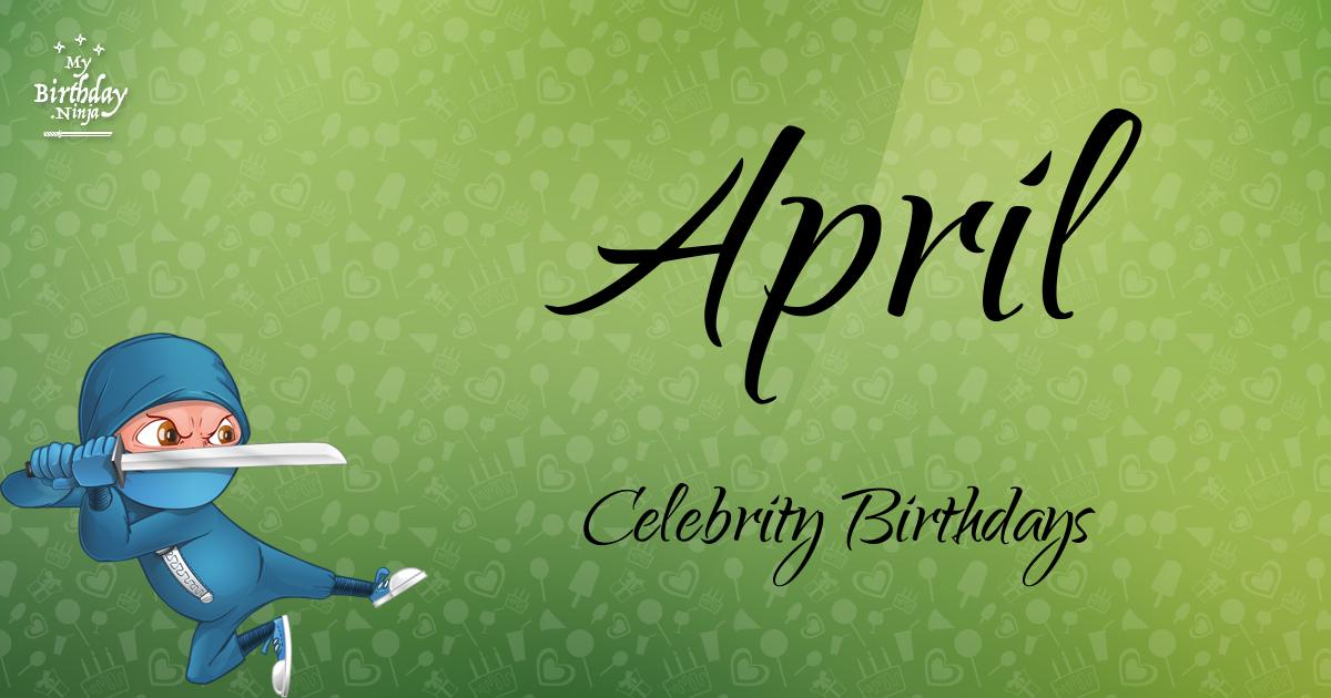 April Celebrity Birthdays Ninja Poster