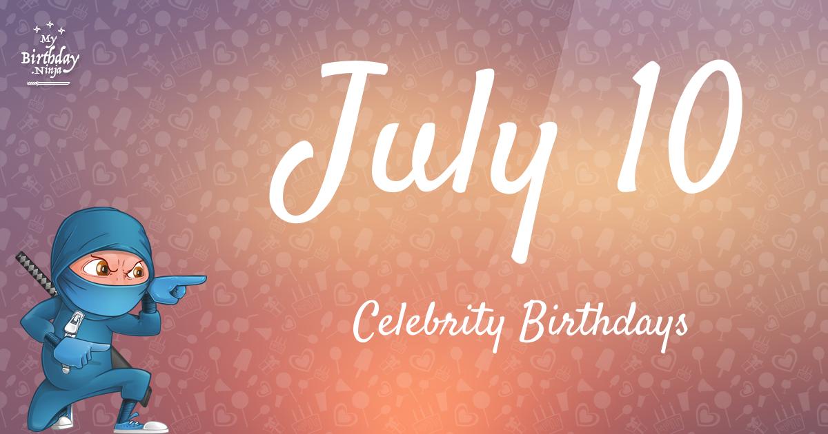 Famous People's Birthdays, July, India Celebrity Birthdays