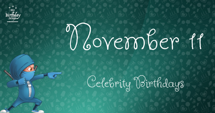 November 21 Celebrity Birthdays No One Tells You About