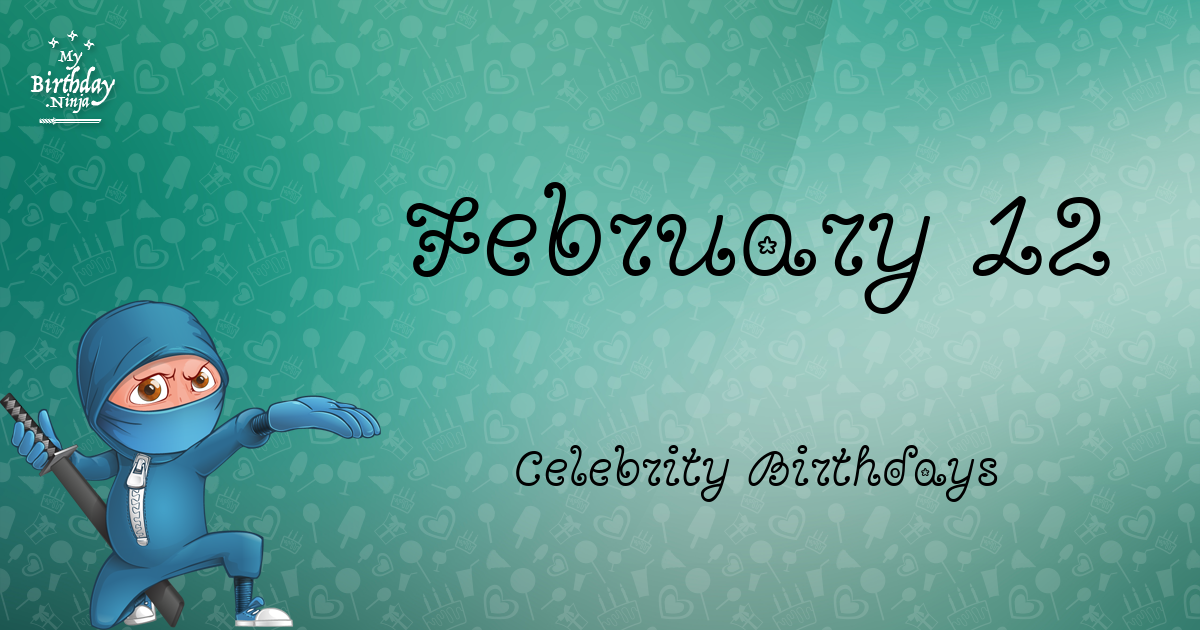 Famous People's Birthdays, February, India Celebrity ...