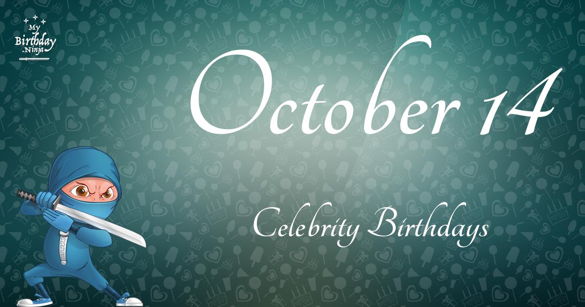 October 14 Celebrity Birthdays Ninja Poster