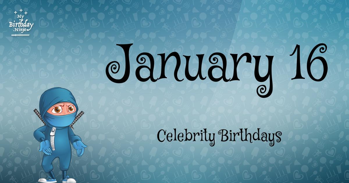 January 16 Celebrity Birthdays Ninja Poster