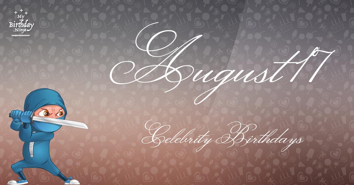August 17 Celebrity Birthdays Ninja Poster