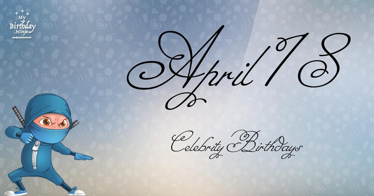 April 18 Celebrity Birthdays Ninja Poster