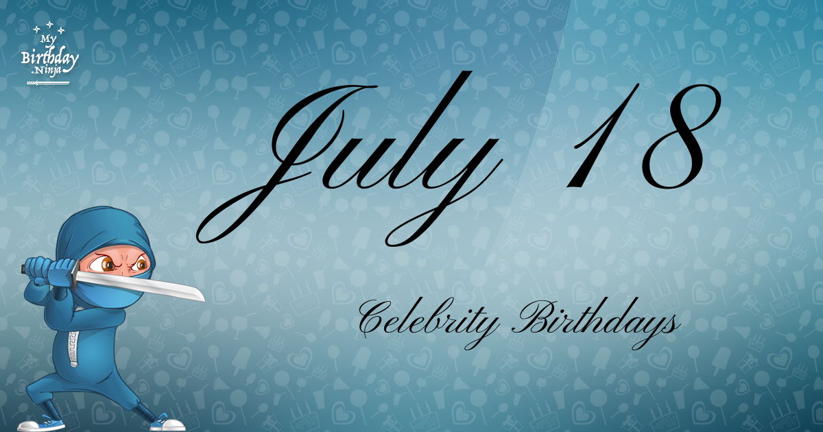 July 14 Celebrity Birthdays - wikiFame.org