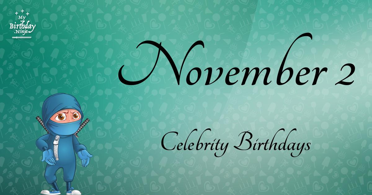 Nov 5 birthdays celebrity birthday