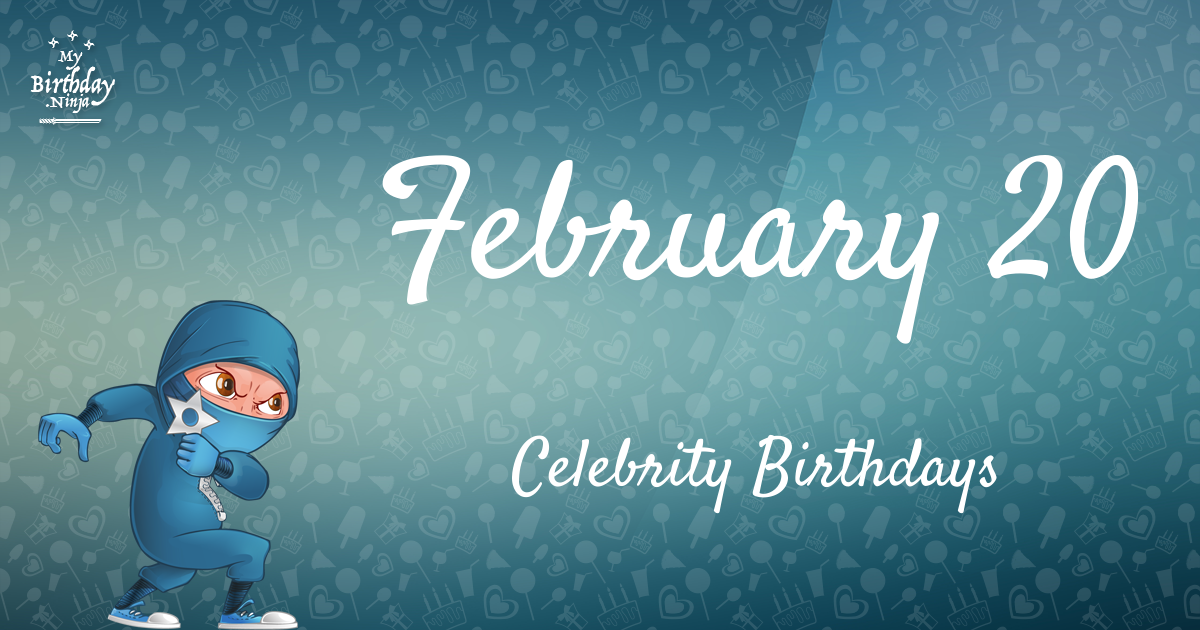 Celebrity Birthdays February 14th