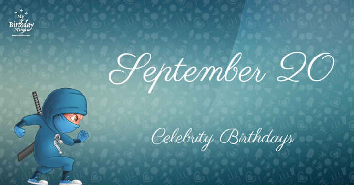 Celebrity Birthdays On September 10: Celebs Born On This ...