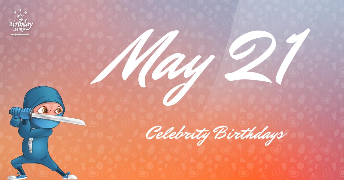 May 21 Celebrity Birthdays Ninja Poster