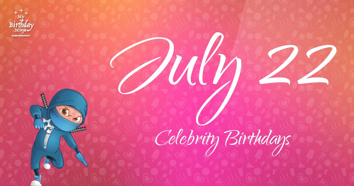 July 12 birthday celebrity ecards